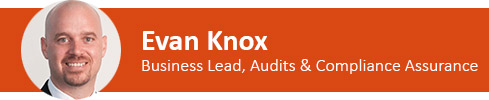 Evan Knox Business Lead Audits and Compliance assurance